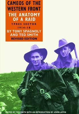 The Anatomy of a Raid: Ypres Sector 1914-18  by  Ted Smith