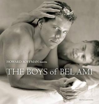 Howard Roffman Meets the Boys of Bel Ami Howard Roffman