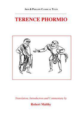 Terence: Phormio  by  Robert Maltby
