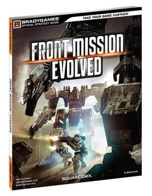 Front Mission Evolved Official Strategy Guide BradyGames
