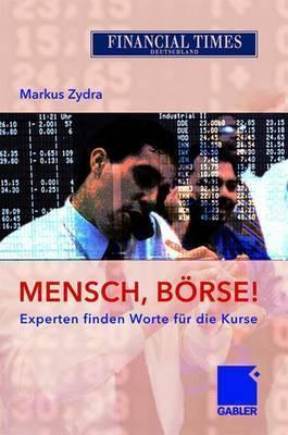 Mensch, Börse! Markus Zydra