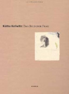 Kathe Kollwitz Käthe Kollwitz