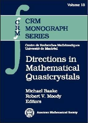 Directions In Mathematical Quasicrystals  by  Michael Baake