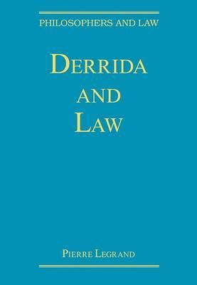 Derrida and Law Pierre Legrand