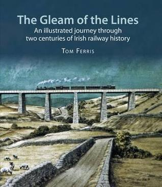 The Gleam of the Lines  by  Tom Ferris
