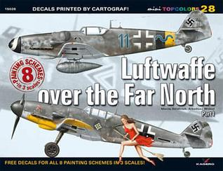 Luftwaffe Over the Far North Part 1  by  Maciej Goralczyk