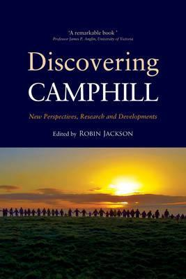 Discovering Camphill: New Perspectives, Research, and Developments Robin Jackson