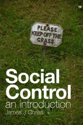 Social Control: An Introduction James Chriss