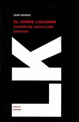 Libros de los ejemplos del conde Lucanor  by  Don Juan Manuel