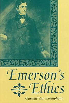 Emersons Ethics  by  Gustaff Van Cromphout (deceased)