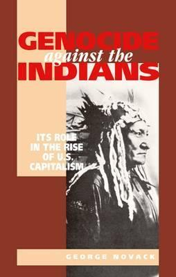 Genocide Against the Indians George Novack