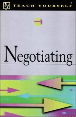Teach Yourself Negotiating  by  Philip Baguley