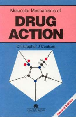 Molec Mech Drug ACT - See 2ed CL Christopher J. Coulson