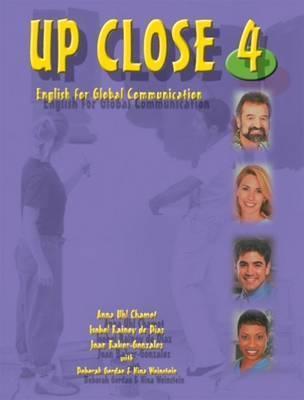 Up Close 4: English for Global Communication [With CD (Audio)] Anna Uhl Chamot
