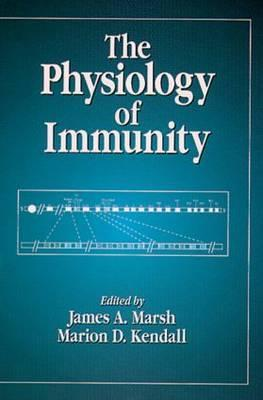 The Physiology of Immunity  by  James A. Marsh