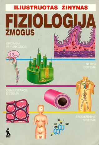 Fiziologija : žmogus  by  Arsenio Fraile Ovejero