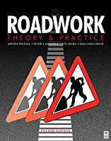 Roadwork: Theory And Practice  by  Arthur Wignall