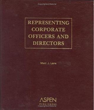 Representing Corporate Officers and Directors  by  Marc J. Lane