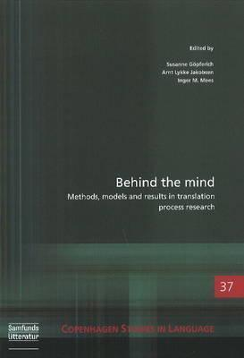 Behind the Mind: Copenhagen Studies in Language - Volume 37  by  Gopferich