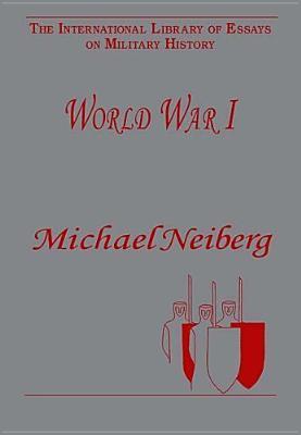 World War I Michael S. Neiberg