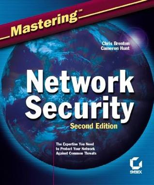 Mastering?network Security  by  Chris Brenton