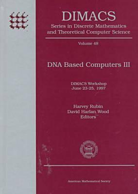 DNA Based Computers III  by  Harvey Rubin
