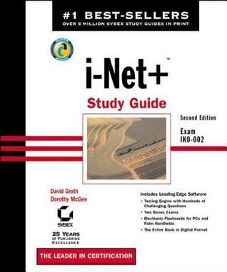 I-Net+ Study Guide: Exam Ik0-002 David Groth
