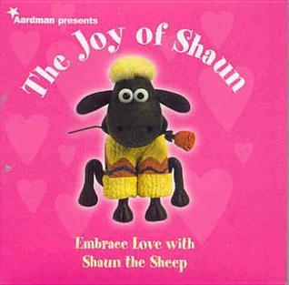 The Joy Of Shaun  by  Aardman Animation
