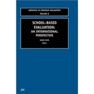 School-Based Evaluation (Advances in Program Evaluation)  by  David Nevo
