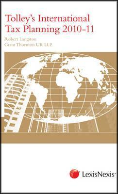 Tolleys International Inheritance Tax Planning 2010-11  by  Robert (Robert J. ). Langston