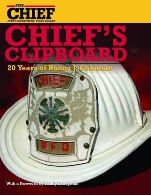 Chiefs Clipboard: 20 Years of Ronny J. Coleman  by  Ronny J. Coleman