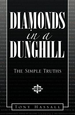Diamonds in a Dunghill: The Simple Truths Tony Hassall