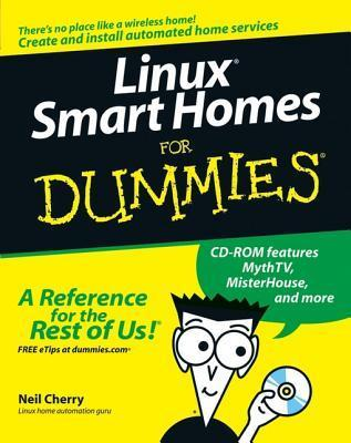 Linux Smart Homes for Dummies Neil Cherry