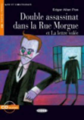 Double Assassinat Dans La Rue Morgue Et La Lettre Volee  by  Edgar Allan Poe