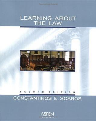 Learning about the Law Constantinos E. Scaros