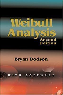 The Weibull Analysis Handbook Bryan Dodson