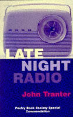 Late Night Radio John E. Tranter
