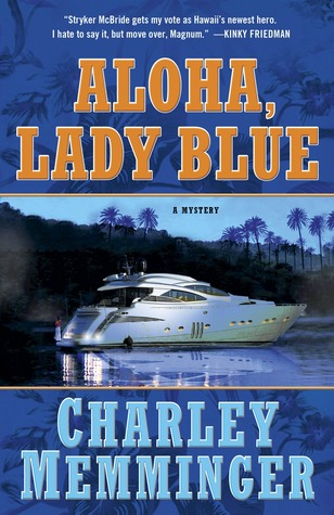 Aloha, Lady Blue: A Mystery Charley Memminger