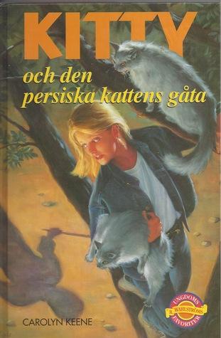 Kitty och den persiska katten (Nancy Drew Mystery Stories, #114)  by  Carolyn Keene