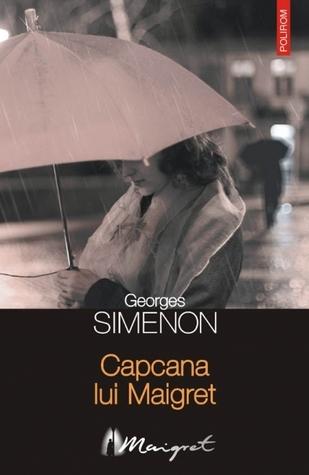 Capcana lui Maigret Georges Simenon