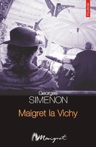 Maigret la Vichy  by  Georges Simenon
