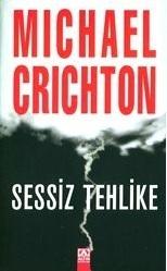 Sessiz Tehlike  by  Michael Crichton