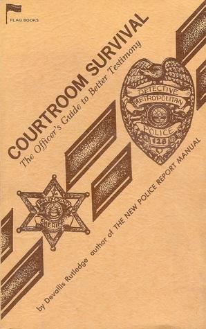 Courtroom Survival  by  Devallis Rutledge