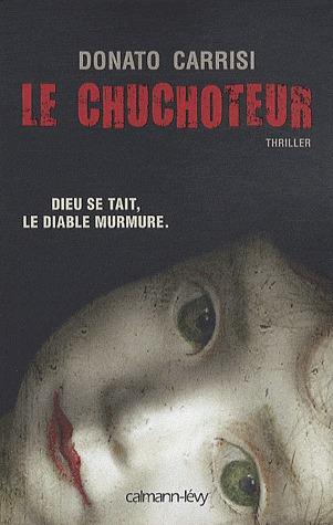 Le Chuchoteur (Mila Vasquez, #1)  by  Donato Carrisi