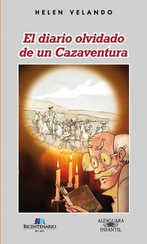 El diario olvidado de un Cazaventura Helen Velando