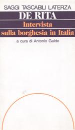 Intervista Sulla Borghesia in Italia Giuseppe De Rita