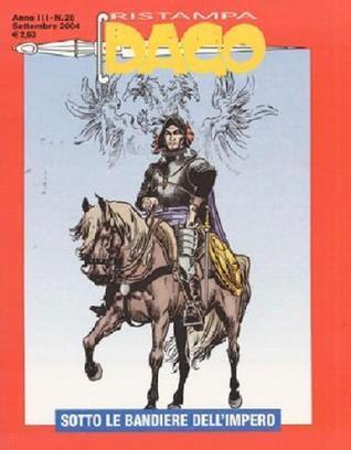 Dago Ristampa n. 28: Sotto le bandiere dellimpero  by  Robin      Wood