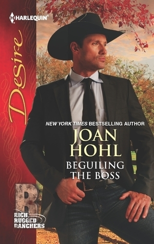 Beguiling the Boss  by  Joan Hohl