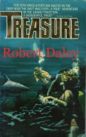 TREASURE - The search for the Atocha  by  Robert Daley