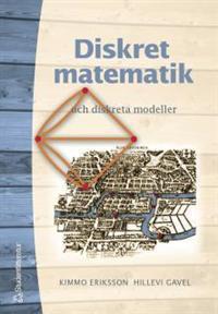 Diskret matematik och diskreta modeller Kimmo Eriksson